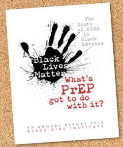 Black lives matter and PrEP